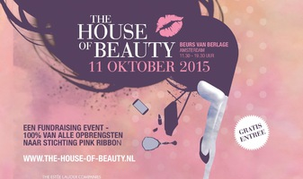 Ondersteun Pink Ribbon - kom naar The House of Beauty op 11 oktober 2015