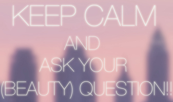 Keep calm and ask your (beauty) question - week 41 2016