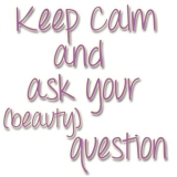 Keep calm and ask your (beauty) question - week 39 2014